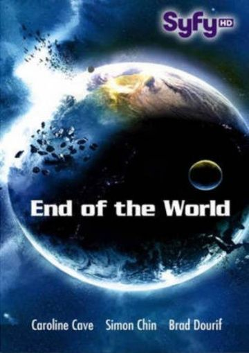 Апокалипсис / End of the World (2013)