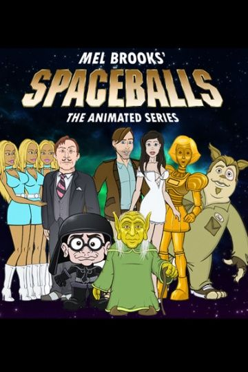 Космобольцы / Spaceballs: The Animated Series (2008)