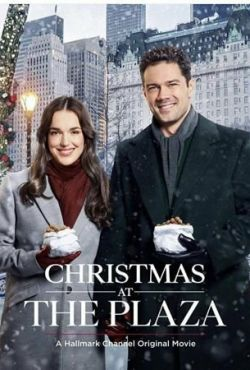 Рождество в «Плазе» / Christmas at the Plaza (2019)