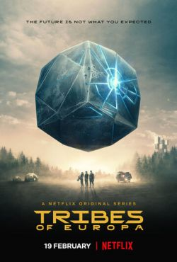 Племена Европы / Tribes of Europa (2021)